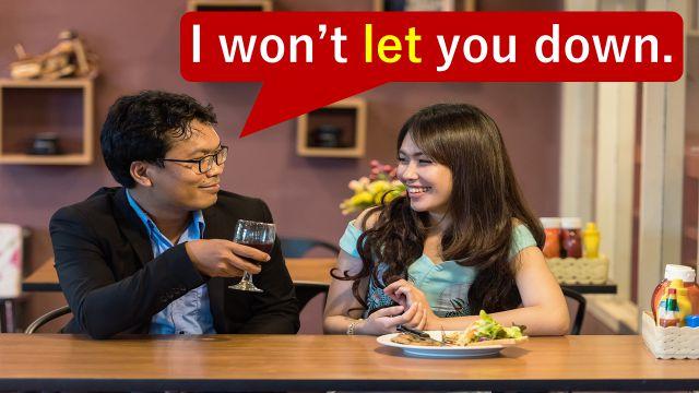 """「がっかりさせない」と伝えるため""""let you down""""の英語表現を使って愛を誓っている男女"""